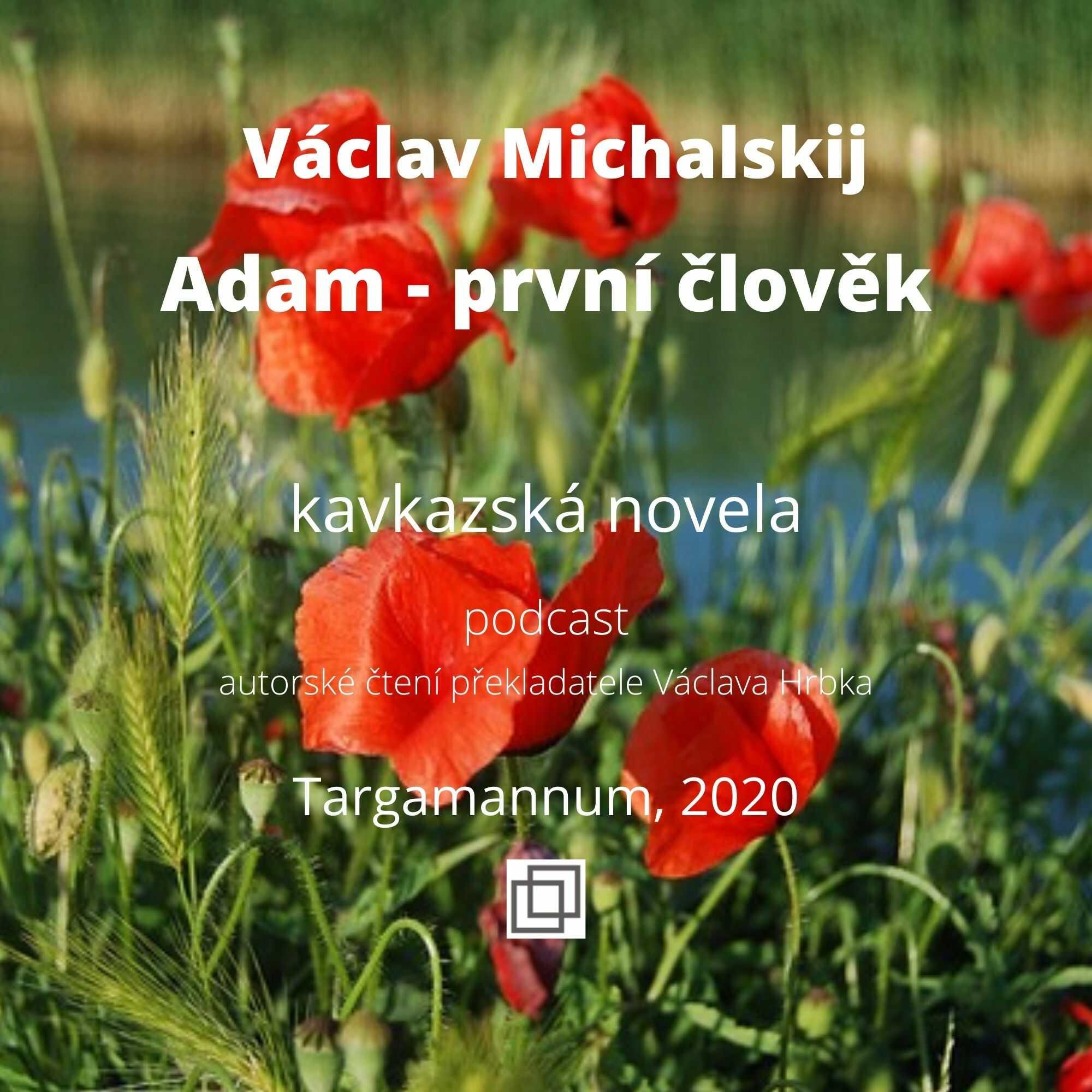 Adam - první člověk, kavkazská novela - kniha a podcast